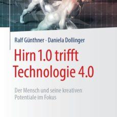Hirn 1.0 trifft Technologie 4.0