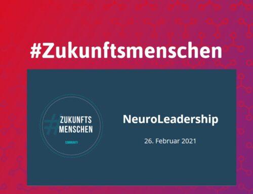 #Zukunftsmenschen: Neuroleadership